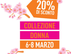 PROMO DONNA // SCONTO 20% // 6-8 MARZO